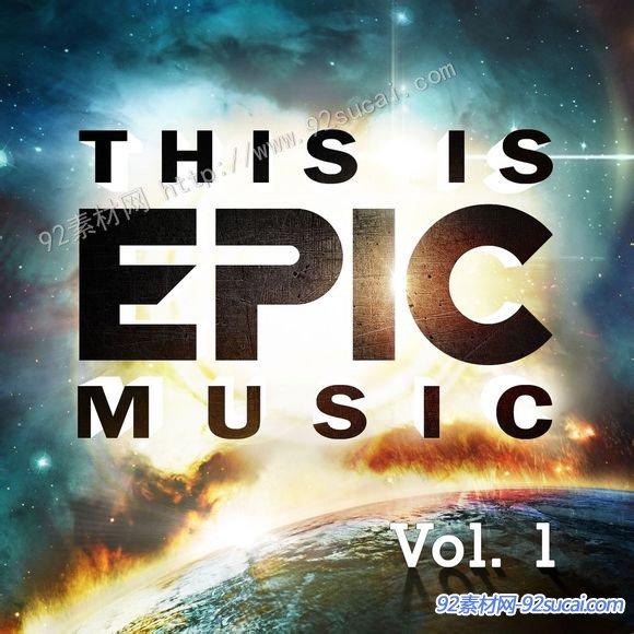 电影预告片配乐企业专题片背景音乐合辑This Is Epic MusicVol.1