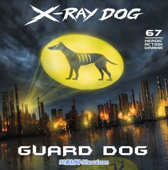 镭射狗闪电狗光狗 X-Ray Dog-CD67 Guard Dog(flac)配景配乐素材