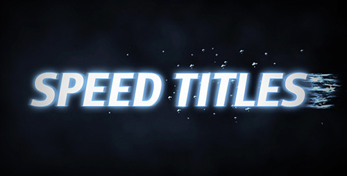 重磅出击的标题ae模板Speed ti<x>tles