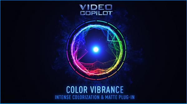 AE插件 Win/Mac版快速染色/着色插件 VideoCopilot Color Vibranc