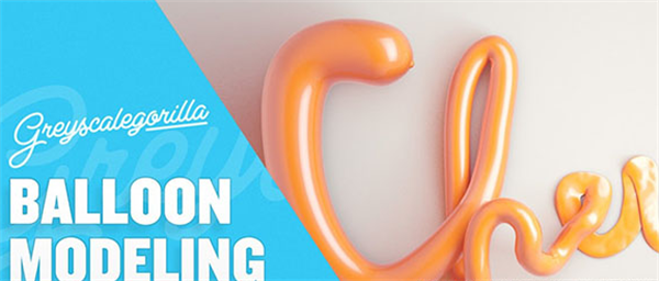 C4D教程:C4D制造气球笔墨三维logo教程Balloon Type With Cinema